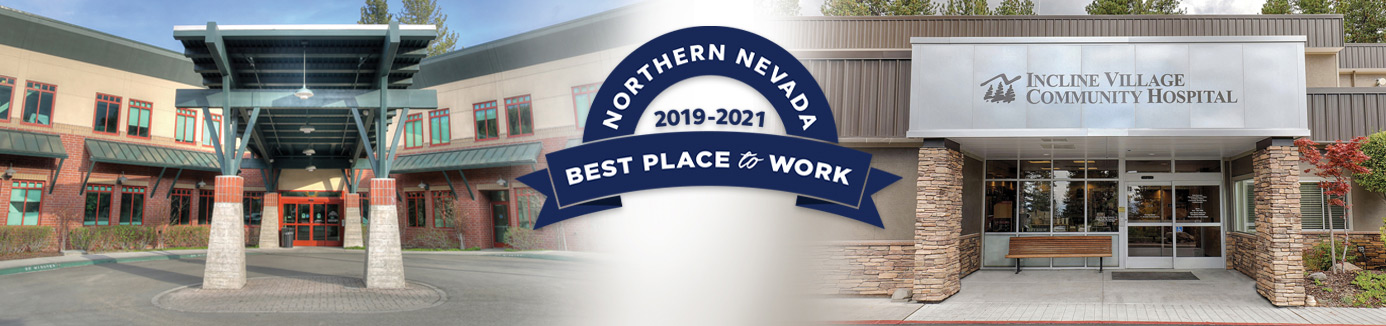 Best Place to Work 2019-2021 logo between exterior of Tahoe Forest Hospital and Incline Village Community Hospital