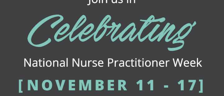 Celebrating Nurse Practitioner Week 2018