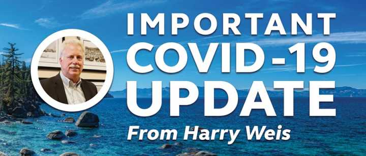Important COVID-19 Update from Harry Weis, with photo of Harry Weis and Lake Tahoe in background