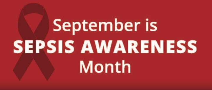 September is Sepsis Awareness Month