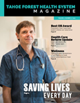 Tahoe Forest Health System Magazine Vol 1, Number 1