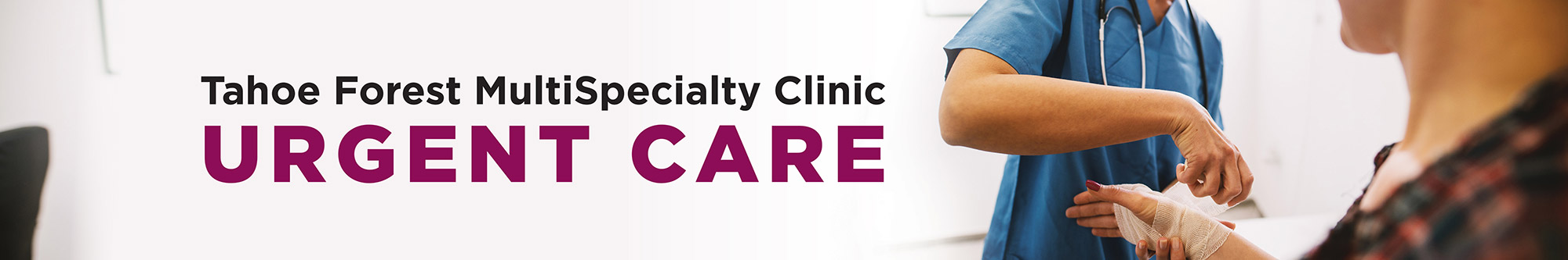 Tahoe Forest MultiSpecialty Clinic Urgent Care